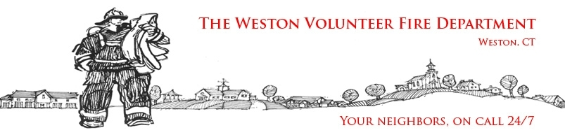 Weston Volunteer Fire Department - Your neighbors, On call 24-7